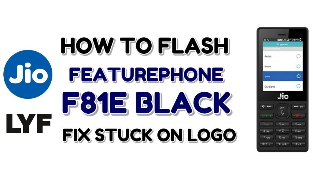 How to Install JioPhone F81e flash file:
