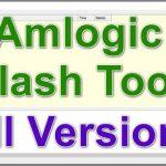 Amlogic Flash Tool Free Download Working 100% [21-02-2021] updated