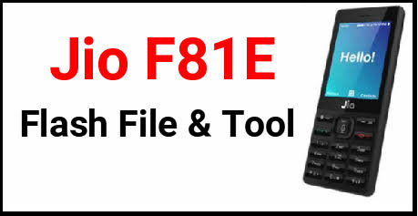 Photo of Jiophone F81E Flash File (2019 Edition) Free Download