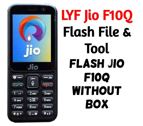 Jiophone F10Q Flash File